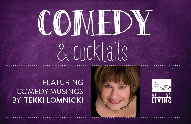 This graphic advertises the 2019 fall fundraiser. It reads 'Comedy & Cocktails, featuring comedy musings by Tekki Lomnicki.""
