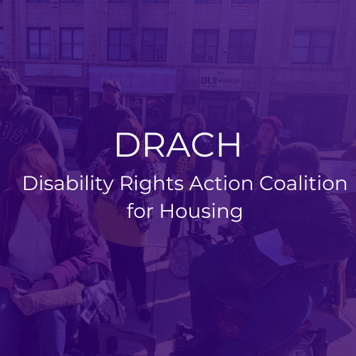 "A purple graphic that reads, ""DRACH: Disability Rights Action Coalition for Housing"""