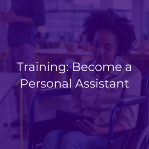 "Purple graphic with white text that reads, ""Training: Become a Personal Assistant."""